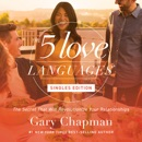 Download The Five Love Languages: Singles Edition MP3