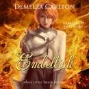 Embellish: Brave Little Tailor Retold: Romance a Medieval Fairytale Series, Book 7 (Unabridged) MP3 Audiobook