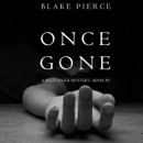 Once Gone (A Riley Paige Mystery–Book 1) MP3 Audiobook