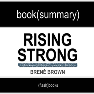 Book Summary of Rising Strong by Brené Brown E-Book Download