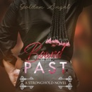 Bound to the Past: A Stronghold Novel MP3 Audiobook