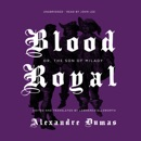 Blood Royal or, The Son of Milady: The Musketeers Cycle, Book 3.5 (Unabridged) MP3 Audiobook