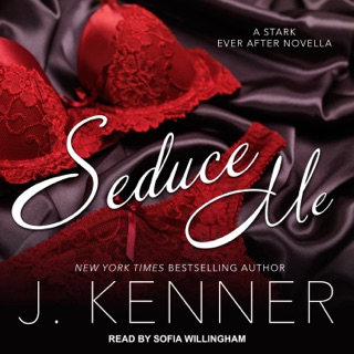 Seduce Me: A Stark Ever After Novella E-Book Download