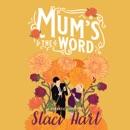 Mum's the Word MP3 Audiobook