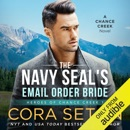 The Navy SEAL's E-Mail Order Bride (Unabridged) MP3 Audiobook