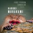 First Person Singular: Stories (Unabridged) MP3 Audiobook
