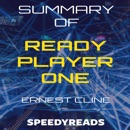 Summary of Ready Player One by Ernest Cline MP3 Audiobook