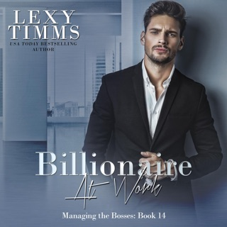 Billionaire at Work: Billionaire Workplace Steamy Romance (Managing the Bosses Series, Book 14) (Unabridged) E-Book Download