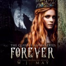 Forever: The Queen's Alpha Series, Book 5 (Unabridged) MP3 Audiobook