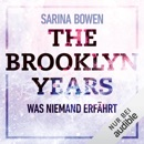 The Brooklyn Years - Was niemand erfährt: Brooklyn Years 2 MP3 Audiobook