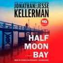 Half Moon Bay: A Novel (Unabridged) MP3 Audiobook