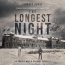 The Longest Night: An Ending World Prequel Novella (Savage North Chronicles, Book 2) (Unabridged) MP3 Audiobook