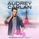 International Guy: Paris (Unabridged) MP3 Audiobook