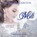 Melt: Snow Queen Retold (Romance a Medieval Fairytale) (Unabridged) MP3 Audiobook