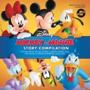 Mickey & Minnie Story Compilation: 5-Minute Mickey Mouse Stories, 5-Minute Minnie Tales, and Mickey & Minnie Storybook Collection MP3 Audiobook