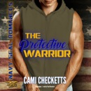 The Protective Warrior: Navy SEAL Romance, Book 1 MP3 Audiobook
