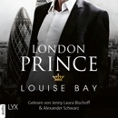London Prince - Kings of London Reihe, Band 3 (Ungekürzt) MP3 Audiobook
