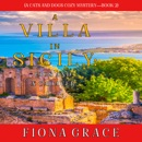 Villa in Sicily, A: Figs and a Cadaver (A Cats and Dogs Cozy Mystery—Book 2) MP3 Audiobook