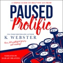 Paused to Prolific (Unabridged) MP3 Audiobook