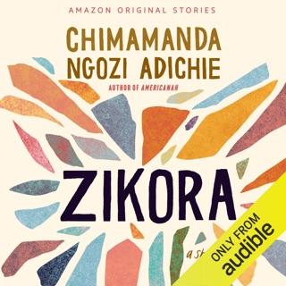 Zikora: A Short Story (Unabridged) Escucha, Reseñas de audiolibros y descarga de MP3