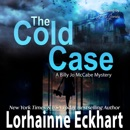 The Cold Case: Billy Jo McCabe Mystery, Book 3 (Unabridged) MP3 Audiobook