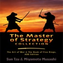 The Master of Strategy Collection: The Art of War & The Book of Five Rings, AOG Edition (Unabridged) MP3 Audiobook