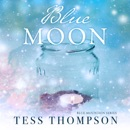 Blue Moon: The Blue Mountain Series, Book 2 (Unabridged) MP3 Audiobook