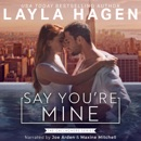 Say You're Mine: The Gallaghers, Book 1 (Unabridged) MP3 Audiobook