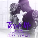 Touch Me: You & Me - A Bad Boy Romance, Book 2 (Unabridged) MP3 Audiobook