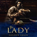 The Lady: The Dirty Heroes Collection, Book 14 (Unabridged) MP3 Audiobook