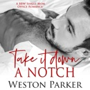 Take It Down a Notch (Unabridged) MP3 Audiobook