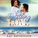 Resisting Love MP3 Audiobook