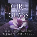 Girl of Glass (Unabridged) MP3 Audiobook