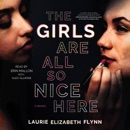 The Girls Are All So Nice Here (Unabridged) MP3 Audiobook