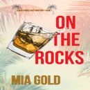 On the Rocks (A Ruby Steele Cozy Mystery—Book 1) MP3 Audiobook