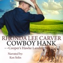 Cowboy Hank: Cooper's Hawke Landing, Book 3 (Unabridged) MP3 Audiobook