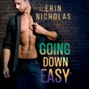 Going Down Easy: Boys of the Big Easy Series, Book 1 (Unabridged) MP3 Audiobook