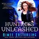 Huntress Unleashed MP3 Audiobook