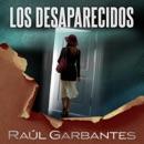 Los Desaparecidos [The Missing]: Un Cuento De Misterio E Intriga [A Tale of Mystery and Intrigue] (Unabridged) mp3 descargar