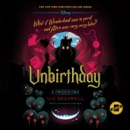 Unbirthday: A Twisted Tale MP3 Audiobook