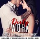 Dirty Work: A Romantic Suspense Novel MP3 Audiobook
