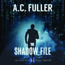 The Shadow File: An Alex Vane Media Thriller MP3 Audiobook