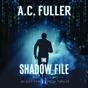 The Shadow File: An Alex Vane Media Thriller