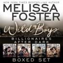 Wild Boys After Dark Boxed Set: Logan, Heath, Jackson, Cooper (Wild Billionaires After Dark) (Unabridged) MP3 Audiobook