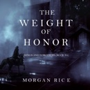 The Weight of Honor: Kings and Sorcerers (Book #3) MP3 Audiobook