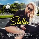 Stella, Until You MP3 Audiobook