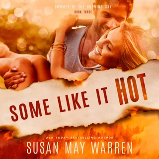 Some like It Hot: Christian Romantic Suspense: Summer of the Burning Sky, Book 3 (Unabridged) E-Book Download
