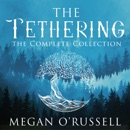 The Tethering: The Complete Collection (Unabridged) MP3 Audiobook