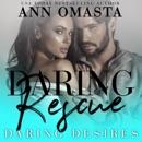 Daring Rescue: A sizzling rescue romance MP3 Audiobook