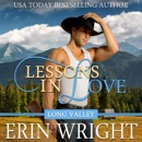 Lessons in Love: A Western Romance Novel (Long Valley Romance, Book 8) (Unabridged) MP3 Audiobook